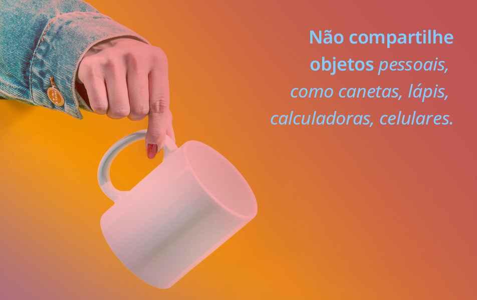 Também prefira levar de casa copos e garrafas, ou use descartáveis, caso não tenha como garantir a individualidade do processo de higienização.