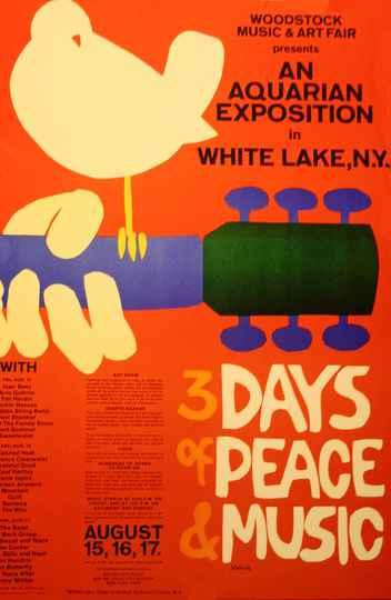 Cartaz original do festival de 1969. Devido a atrasos na programação, o festival acabou durando 4 dias e foi até 18 de agosto de 1969