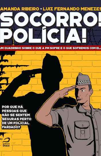 Autores da obra entrevistaram dezenas de policiais militares e especialistas em segurança pública