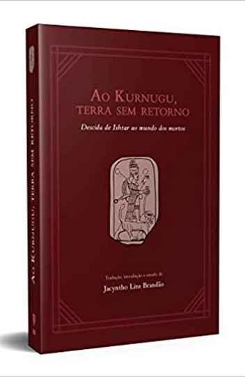 Exemplar de Ao 'Kurnugu...', poema acádio traduzido por Jacyntho Brandão