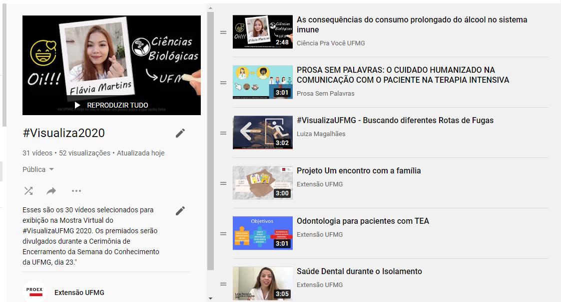 Vídeos selecionados estão disponíveis no canal do YouTube da Proex