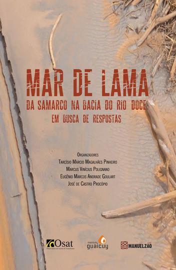 Capa do livro Mar de lama da Samarco na Bacia do Rio Doce em busca de respostas