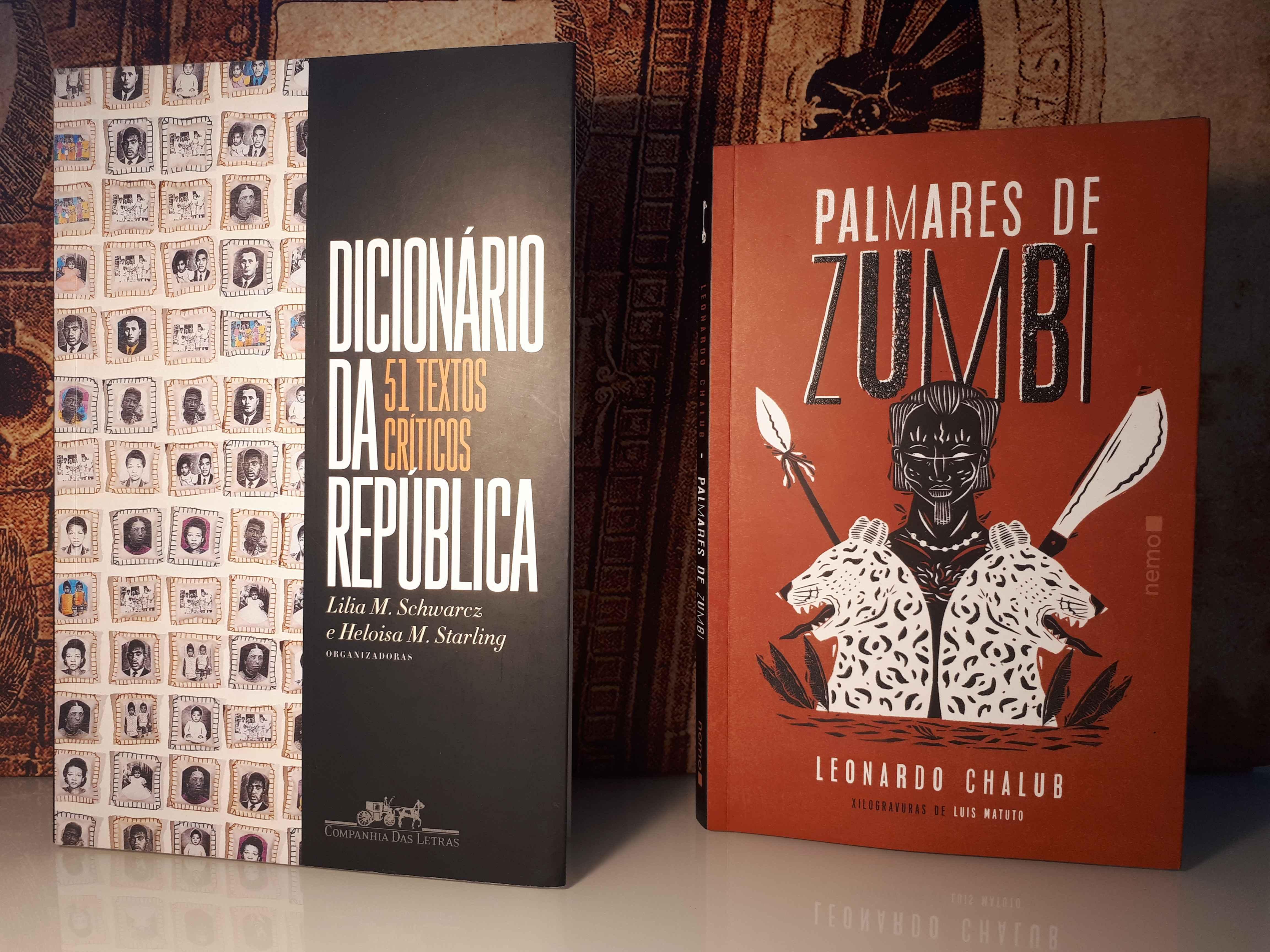Capas dos livros Dicionário da República e Zumbi dos Palmares, finalistas do Prêmio Jabuti