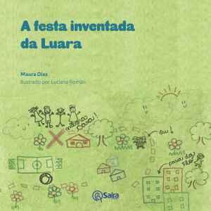 A festa inventada da Luara, de Maura Dias