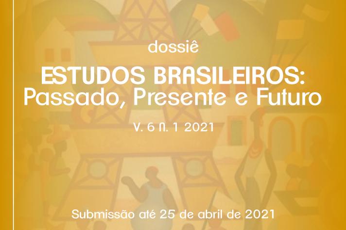 Dossiê reforça importância do estudos nacionais do passado e sua relação com o presente e futuro