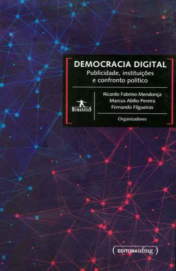 Capa do livro: Democracia digital: Publicidade, instituições e confronto político