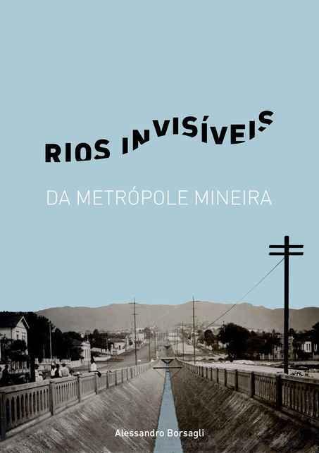 Alessandro Borsagli pesquisa hidrografia da capital mineira