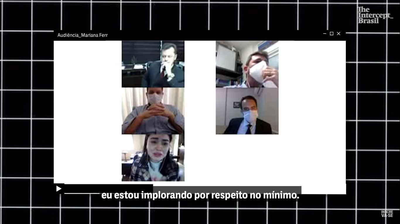 Trecho do vídeo da audiência divulgado pelo The Intercept Brasil disponível em <theintercept.com/2020/11/03/influencer-mariana-ferrer-estupro-culposo>