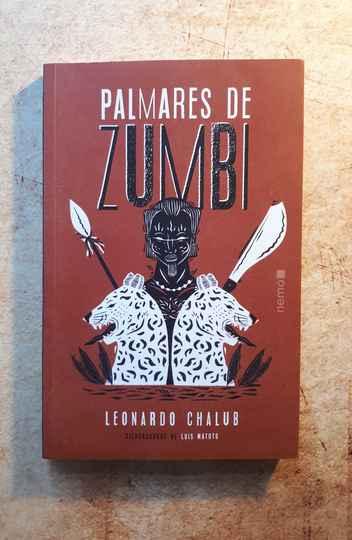 Palmares de Zumbi, livro de Leonardo Chalub, vencedor do Jabuti