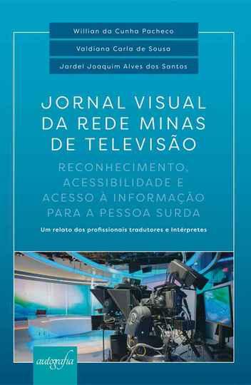 De 1986 a 2013, jornal divulgou notícias com a Língua Brasileira de Sinais