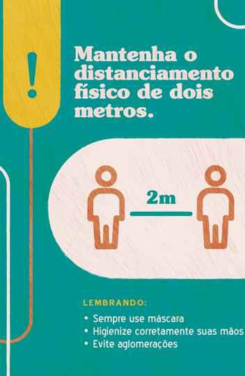 Comunicação reforçada para orientar sobre distanciamento e medidas de segurança sanitária