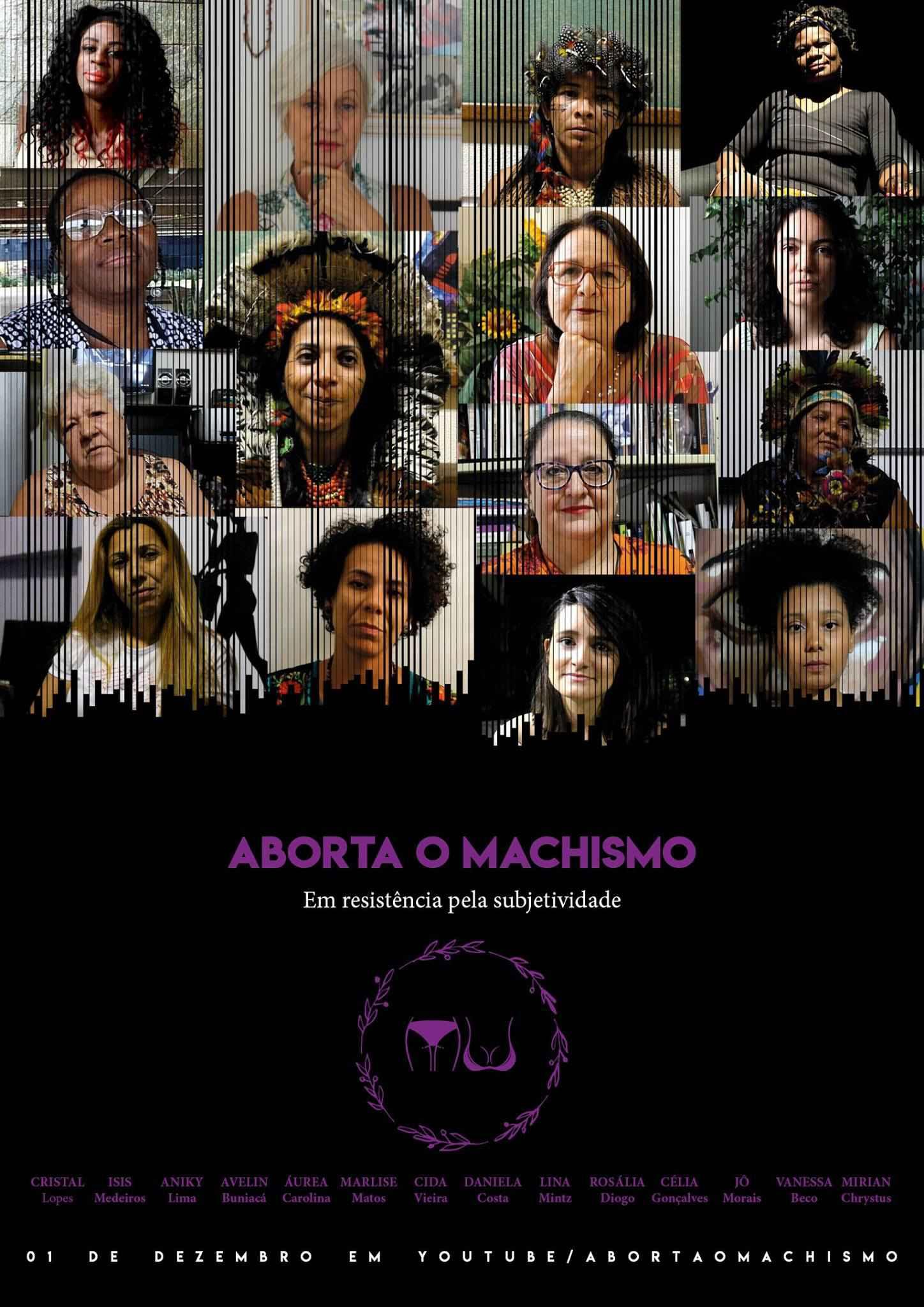 Cartaz do filme Aborta o Machismo: em resistência pela subjetividade, de Amanda Vitóri, que abre a mostra.
