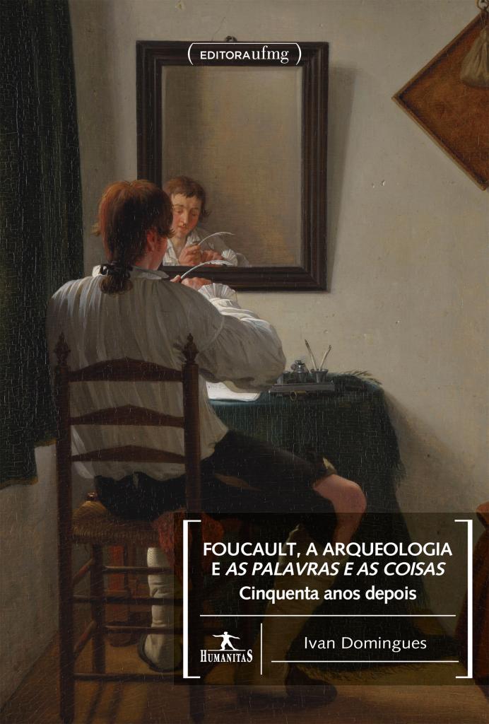 Livro de Ivan Domingues traz uma análise extensa da obra de Foucault