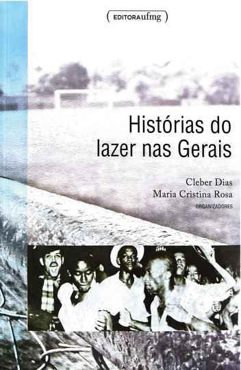 Capa Histórias do Lazer nas Gerais