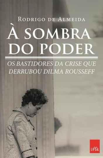 Capa do livro do jornalista Rodrigo de Almeida