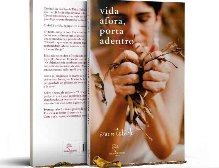 Para Érica Toledo, 'Vida Afora, porta adentro' revela o amadurecimento da sua escrita