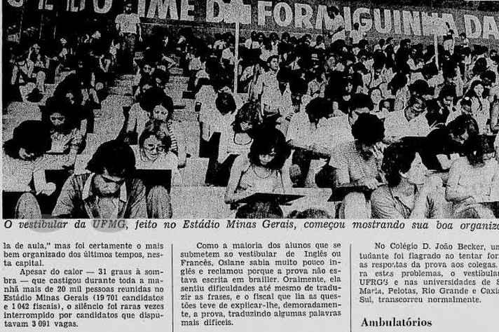 """Em 1973, o Jornal do Brasil noticiava que, """"apesar do calor – 31 graus à sombra"""", 19.701 pessoas disputavam, no Mineirão, as 3.091 vagas do Vestibular da UFMG"""