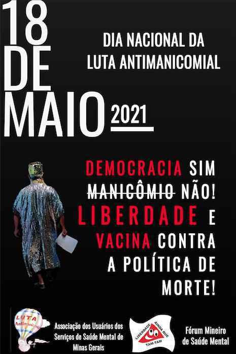 'Democracia sim, manicômio não!' é um dos motes da campanha do Fórum Mineiro de Saúde Mental para este 18 de maio