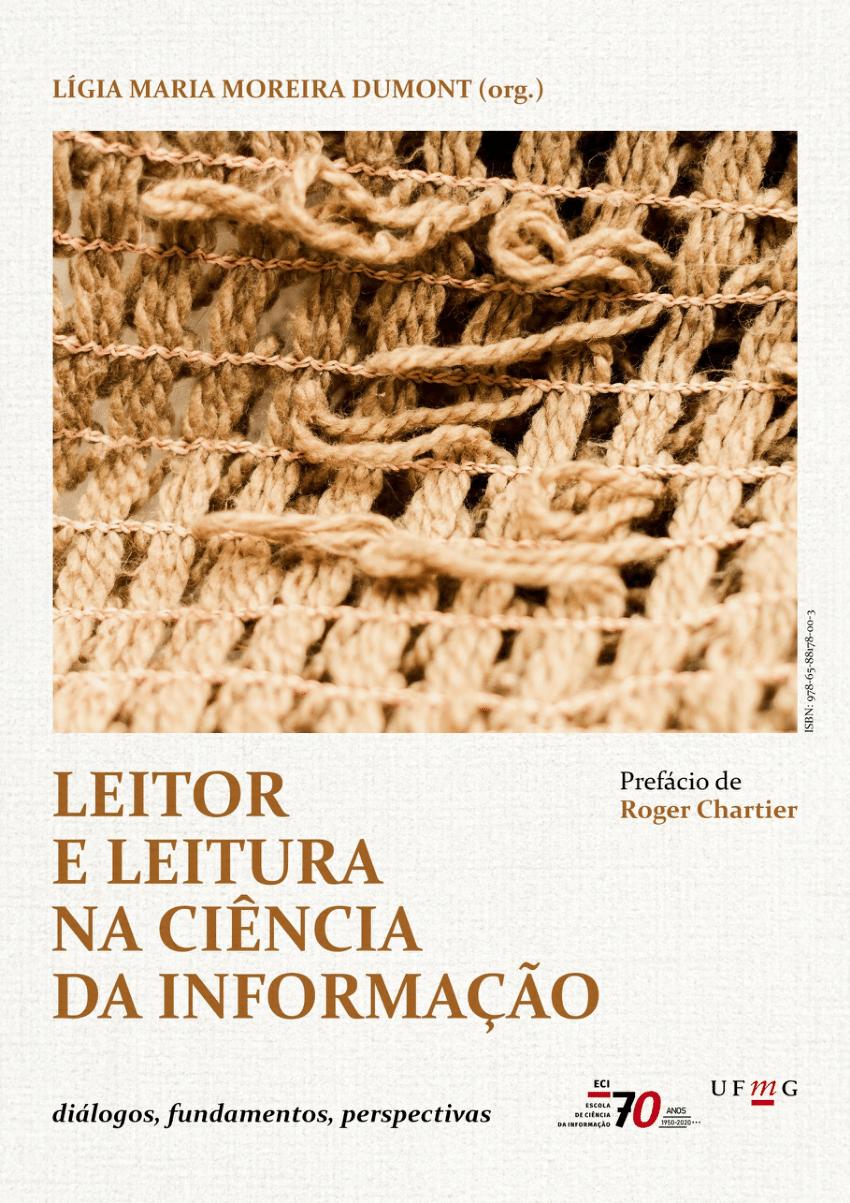 """""""Leitor e Leitura na Ciência da Informação – diálogos, fundamentos, perspectiva"""", livro organizado pela professora da Escola de Ciência da Informação da UFMG Lígia Dumont."""