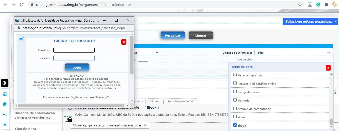 Primeiro acesso às plataformas é feito via catálogo on-line: usuário deve clicar no cadeado ao lado da obra pesquisada e preencher as informações solicitadas