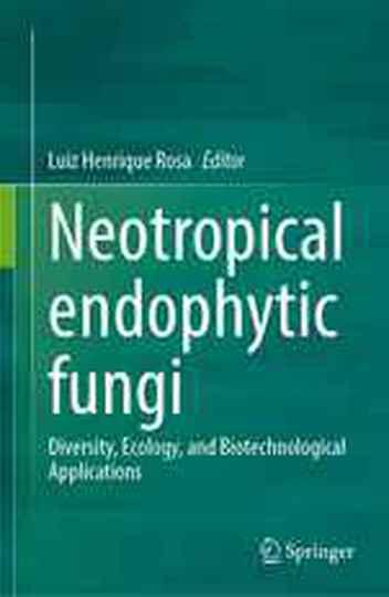 Livro traz diversidade e aplicação dos fungos endófitos