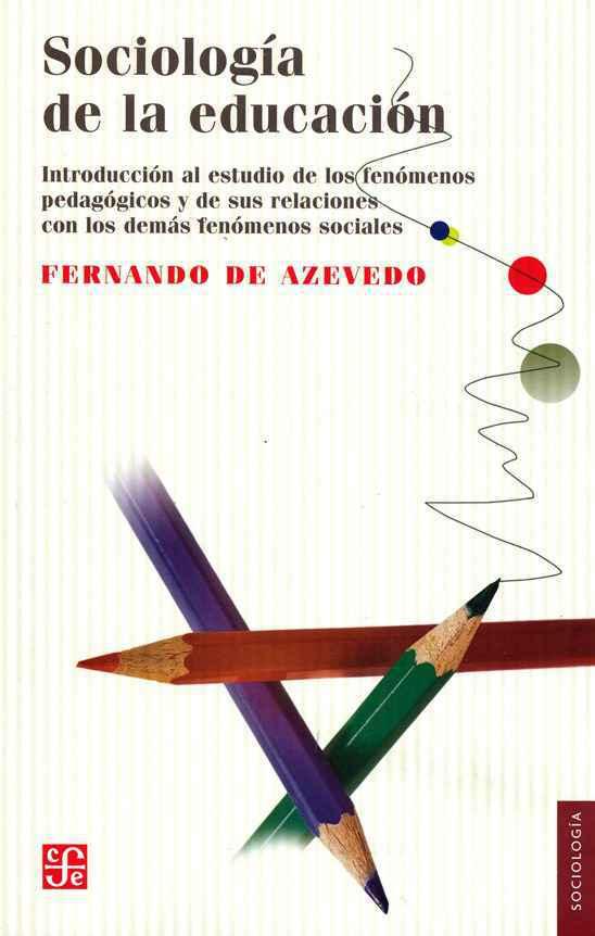 Obra de Fernando Azevedo foi a primeira de autor brasileiro