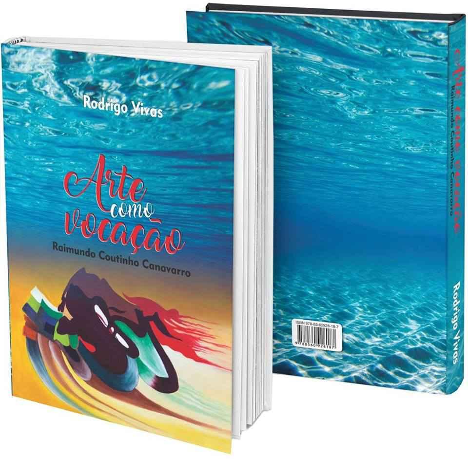 Livro sobre artista Raimundo Canavarro pode ser adquirido em exposição