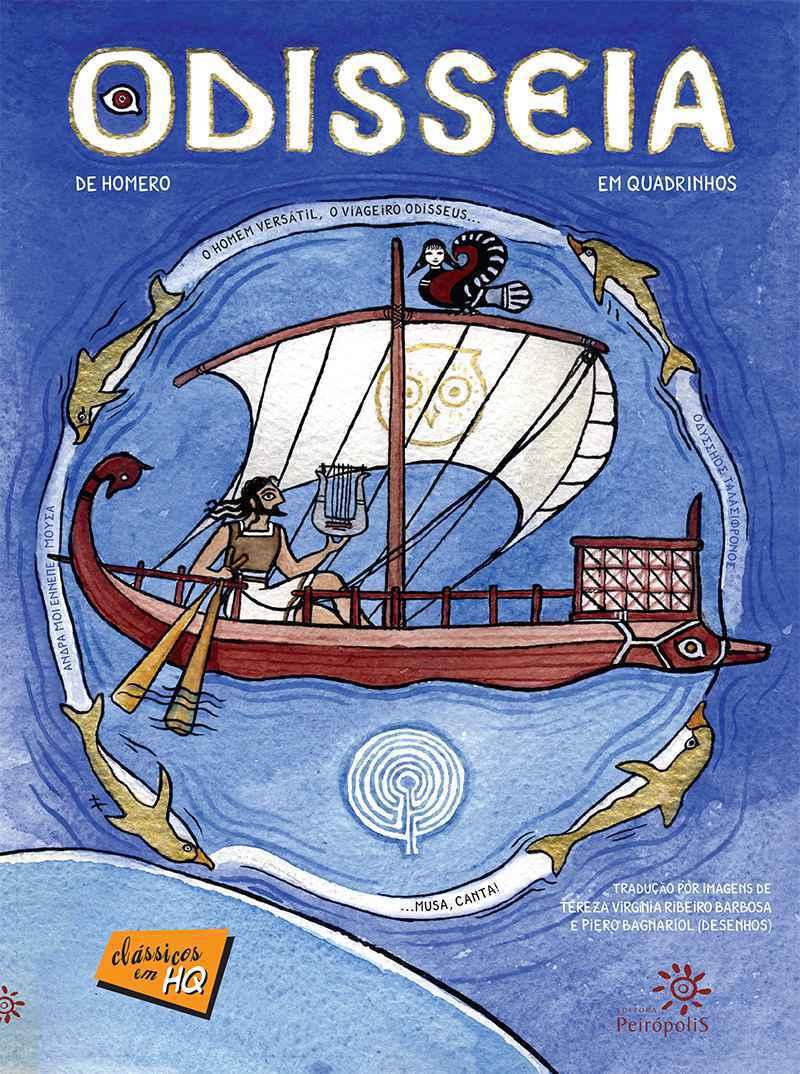 A Odisseia em Quadrinhos, da editora Peirópolis, é um exemplo de obra clássica adaptada como HQ