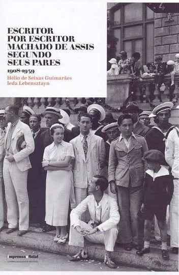 Capa do livro Escritor por escritor: Machado de Assis segundo seus pares