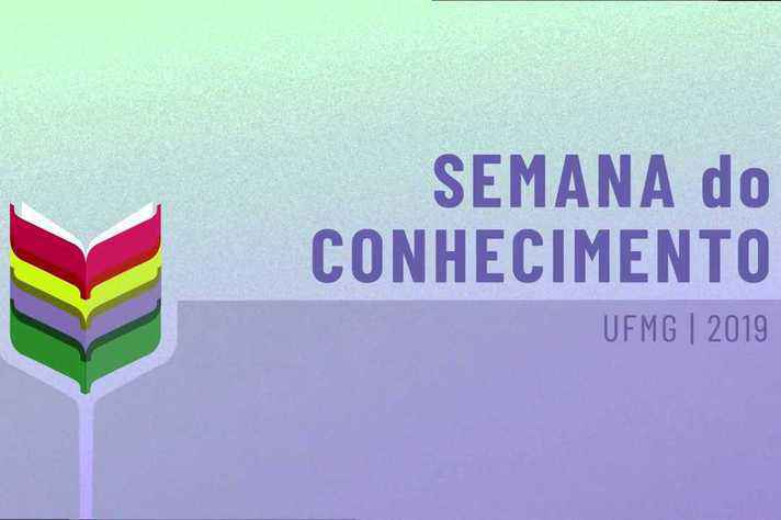 Semana do Conhecimento UFMG 2019 recebeu mais de 2,6 mil trabalhos