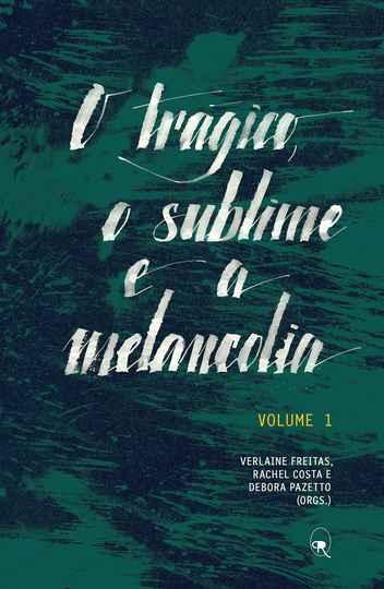 Reprodução: O trágico, o sublime e a melancolia - Debora Pazetto, Rachel Costa e Verlaine Freitas