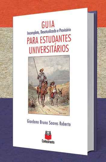 Guia incompleto desatualizado e provisório para Estudantes Universitários foi lançado nessa quarta-feira, 22.