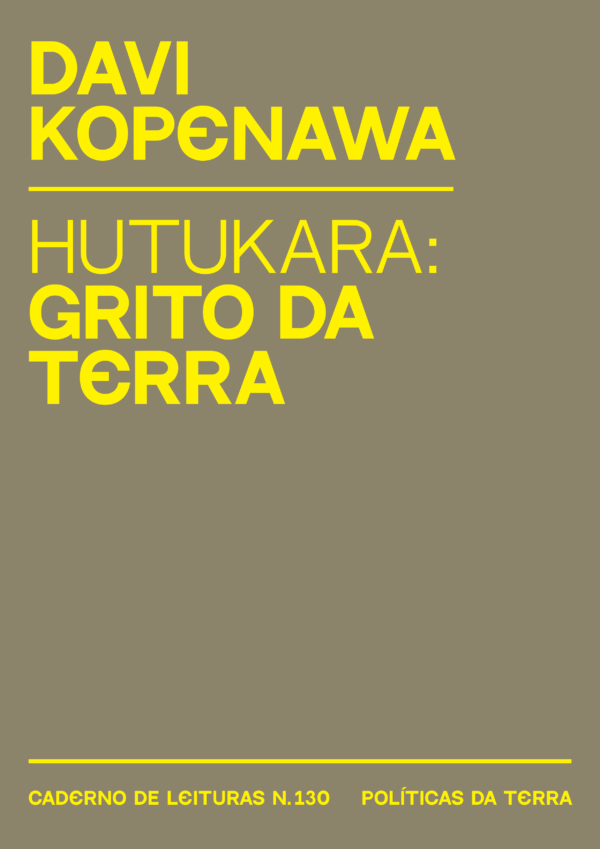 'Hutukara: grito da terra', conferência de David Kopenawa proferida na UFMG