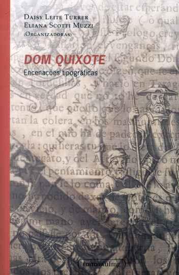 Dom Quixote: Encenações Tipográficas