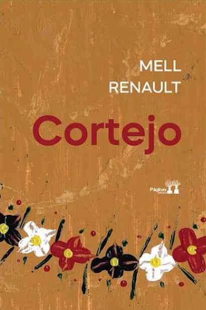 'Cortejo', terceiro livro de poesia de Mell Renault, é uma publicação da Páginas Editora
